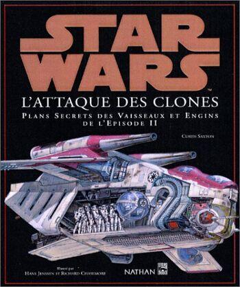 Star Wars : L'Attaque des Clones : Plans Secrets des Vaisseaux et Engins de l'Épisode II