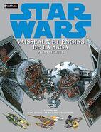 Star Wars: Vaisseaux et Engins de la Saga: Les Plans Secrets