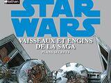 Star Wars : Vaisseaux et Engins de la Saga : Les Plans Secrets