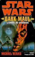 Dark Maul Ombre du Chasseur - Presses de la cité