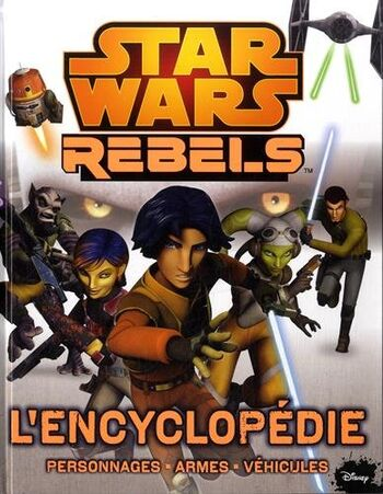 Star Wars Rebels : L'Encyclopédie
