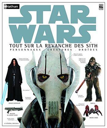 Star Wars : Tout sur La Revanche des Sith