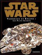 Star Wars: Vaisseaux et Engins: Les Plans Secrets
