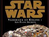Star Wars : Vaisseaux et Engins : Les Plans Secrets