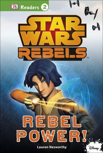 Star Wars Rebels: Rebel Power!