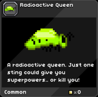Radioactive Queen