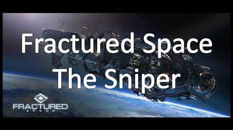 Fractured Space - The Sniper