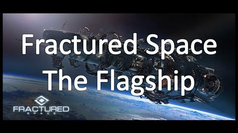 Fractured Space - The Flagship
