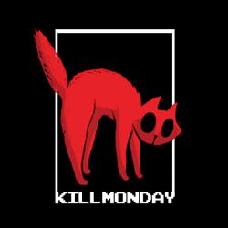 Killmonday