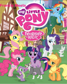 Francis Meets My Little Pony Friendship is Magic Poster