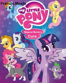 Francis Meets My Little Pony Magical Mystery Cure Poster