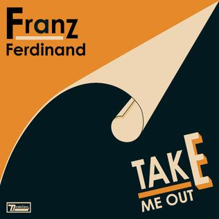File:Franz Ferdinand - Take Me Out-1-.jpg