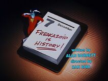 Freakazoid is history