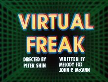 Virtual freak