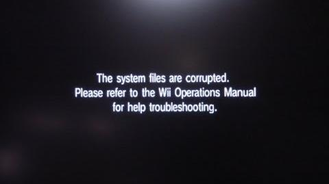 The system files are corrupted wii