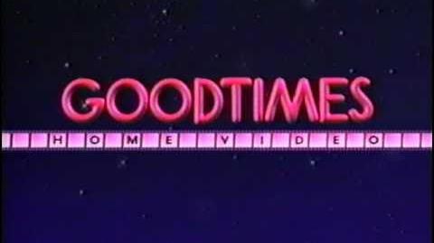 Goodtimes Home Video Logo '89