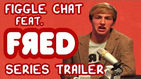 Fred Gets a Talk Show - Figgle Chat Series Trailer