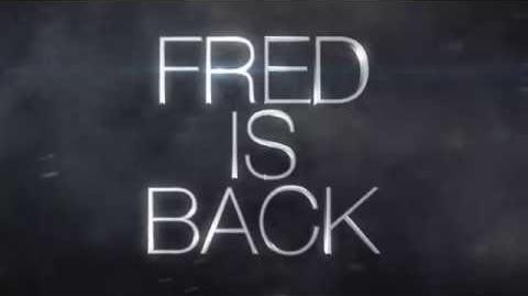 FRED IS BACK!