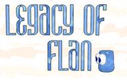 Legacy of Flan