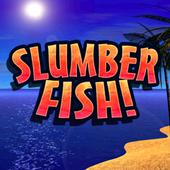 Slumberfish