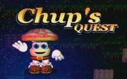 Chup's Quest
