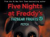 Fazbear Frights 2: Fetch