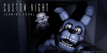 CUStOM NIGHT