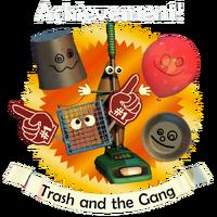 Trash and the Gang (Logro ganado)