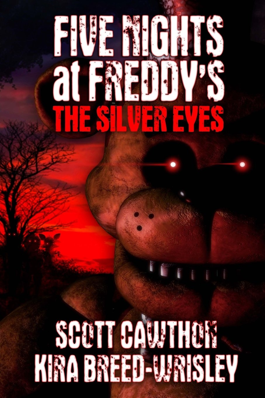 Five Nights at Freddy\'s: The Silver Eyes | Wiki Freddy Fazbear\'s ...