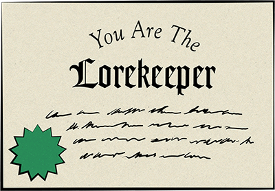 You Are The Lorekeeper