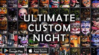Ultimate Custom Night - Mobile Edition