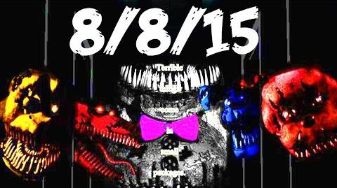 Five Nights at Freddy's 4 OFFICIAL RELEASE DATE FNAF 4 NEW 8 8 2015