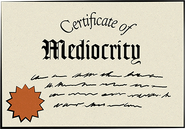 Certificate of Mediocrity