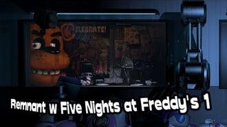Remnant w Five Nights at Freddy's 1 - Teoria FNaF PL ENG
