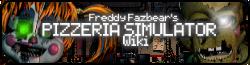 Freddy Fazbear's Pizzeria Simulator Wiki