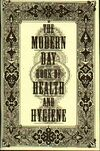 The Modern Day Book of Health and Hygiene