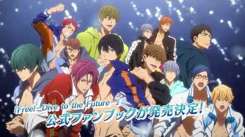 「Free!-Dive to the Future-」公式ファンブック 発売決定CM