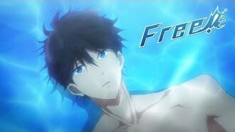 Free! Eternal Summer OPENING Dried Up Youthful Fame (HD)