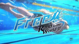 「劇場版 Free!-Road to the World-夢」特報