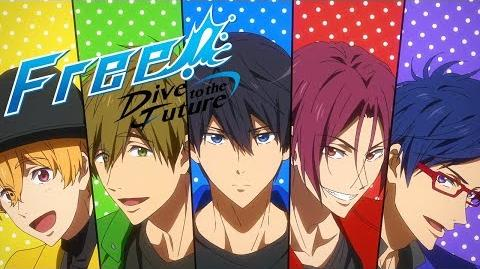 Free! -Dive to the Future- - Official Ending