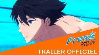 Free! - Dive to the Future - TRAILER OFFICIEL Crunchyroll