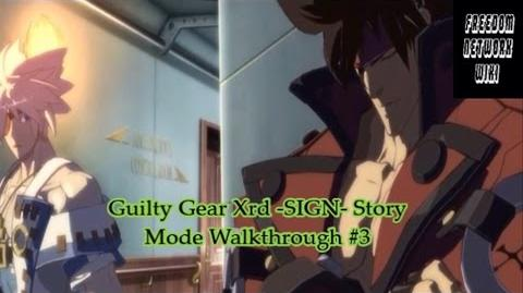 Guilty Gear Xrd -SIGN- Story Mode Walkthrough -3