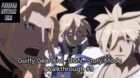 Guilty Gear Xrd -SIGN- Story Mode Walkthrough -9