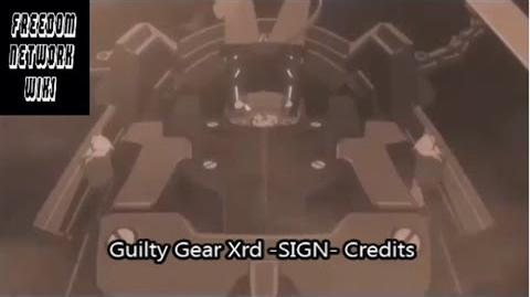 Guilty Gear Xrd -SIGN- Story Mode Credits