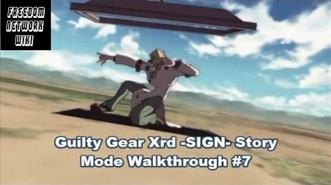 Guilty Gear Xrd -SIGN- Story Mode Walkthrough -7