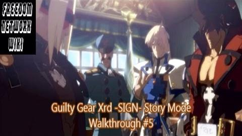 Guilty Gear Xrd -SIGN- Story Mode Walkthrough -5