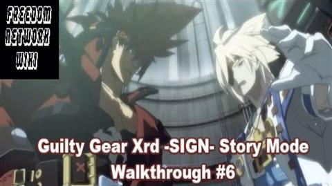 Guilty Gear Xrd -SIGN- Story Mode Walkthrough -6