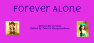 Forever Alone Title