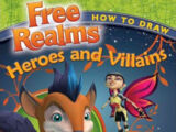 Free Realms: How to Draw Heroes and Villains