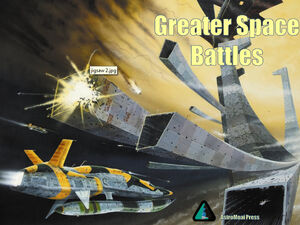 Greater Space Battles